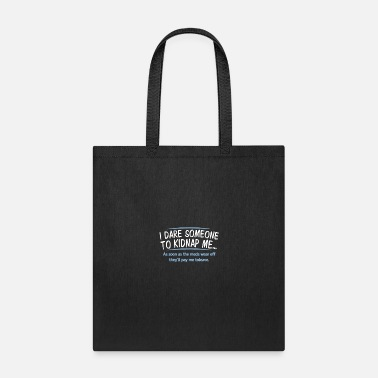 Kidnapping Dare Kidnap - Tote Bag