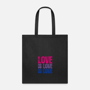 Lovely Bisexual Love is Love is Love - Tote Bag