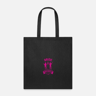 Security Guard Bride Security Armed funny tshirt - Tote Bag
