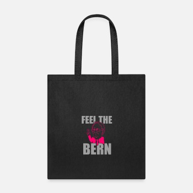 Bern Feel The Bern Funny Cool Men's and Women's T-shirt - Tote Bag