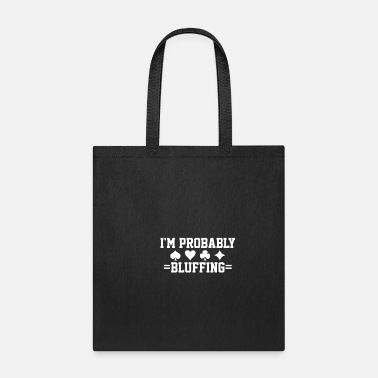 Bluff Poker Card Game Bluff - Tote Bag