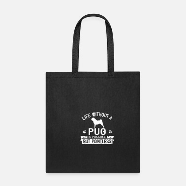 Witty Witty Pug Saying - Tote Bag