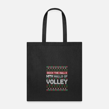 Volley deck the halls with walls of volley - Tote Bag