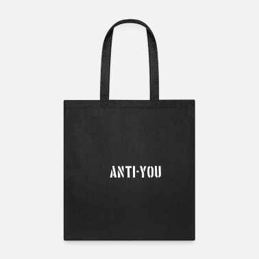 Against Against you - Tote Bag