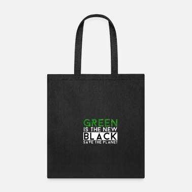 Enviromental Green Is The New Black | Nature Earth Planet Gift - Tote Bag