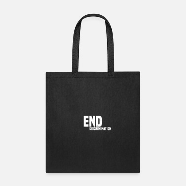 Democracy Anti Discrimination End Discrimination Gift - Tote Bag
