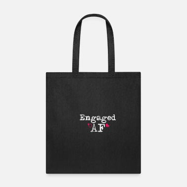 Engagement Engaged - Tote Bag