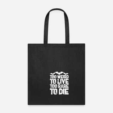 Weird Al Yankovic To Weird To Live Too Rare To Die - Tote Bag