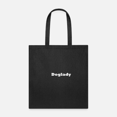 Text Doglady - Tote Bag