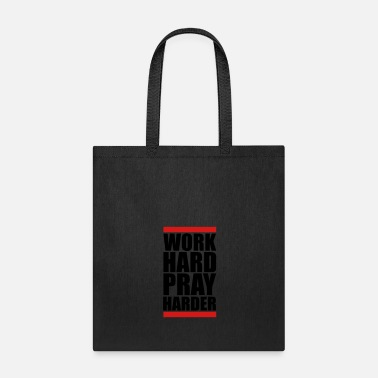 Kreuz work hard pray harder hard work jesus cross christ - Tote Bag