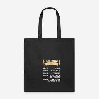 Lightning Electronician price hourly rate craftsman gift - Tote Bag