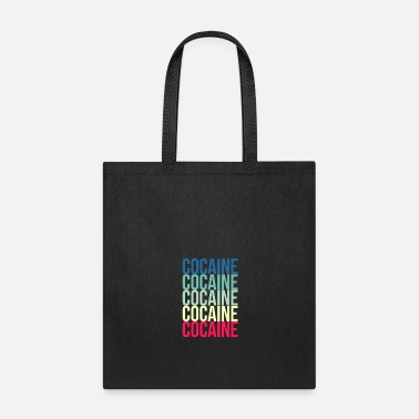 Cocaine COCAINE - Tote Bag