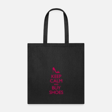 Calm Keep Calm And Buy Shoes - Tote Bag