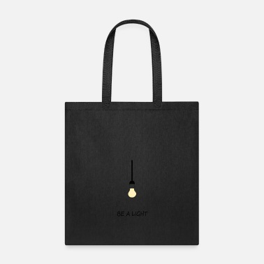 Light Be a Light - Tote Bag
