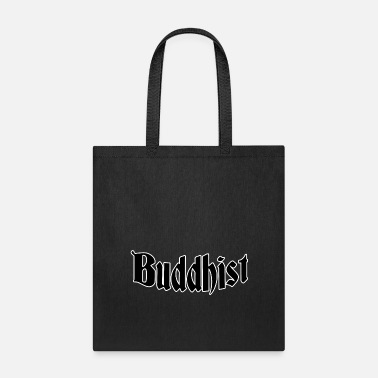 Buddhist Buddhist - Tote Bag