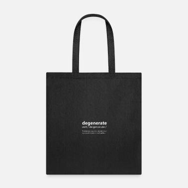 Degenerate - Dictionary - Tote Bag