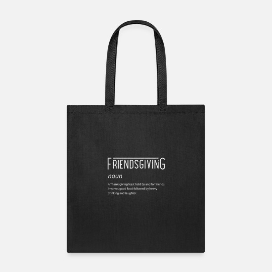 Turkey Bags & backpacks - Friendsgiving Friends Thanksgiving Turkey Drinking - Tote Bag black