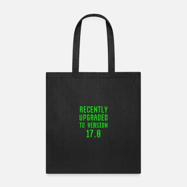 Development Design Engineer Recently Upgraded To Version 17.0 17th Birthday - Tote Bag