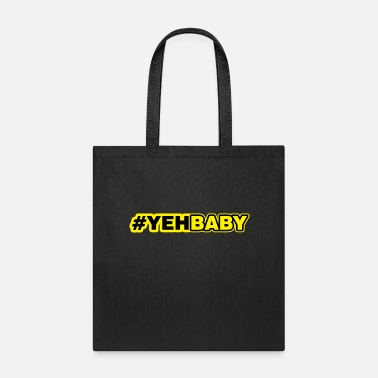 Baby Quotes yeh baby - Tote Bag