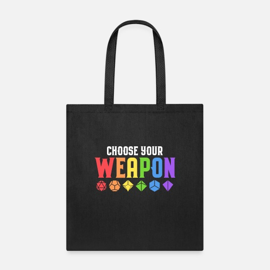 Pride Bags & Backpacks - Choose Your Weapon Polyhedral Dice Set Tabletop - Tote Bag black