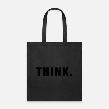 Brainy Wisdom THINK. - Tote Bag