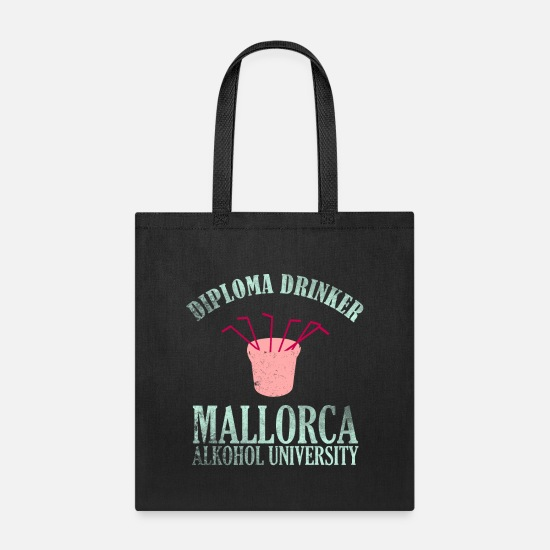 Sand Bags & Backpacks - Diploma Drinker Mallorca funny gift idea - Tote Bag black