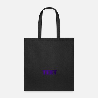 Text TEXT - Tote Bag