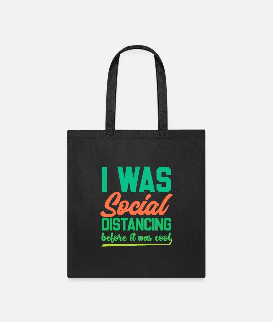 Covid Bags & Backpacks - Funny Introvert Shirts | Funny Social Distancing - Tote Bag black