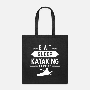 Kayak Kayak Kayakers Kayaker Kayaking Kayaks - Tote Bag