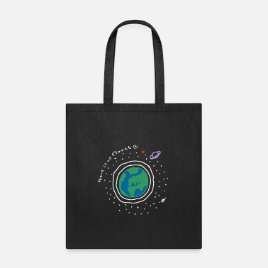 Planet There is no planet B! - Tote Bag