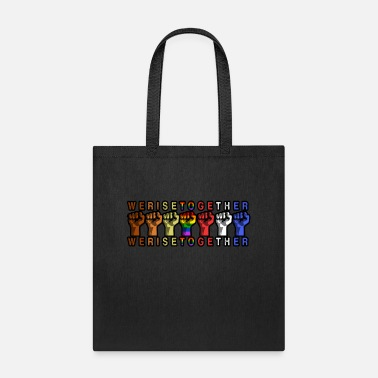 Together We Rise Together Equality Social Justice - Tote Bag