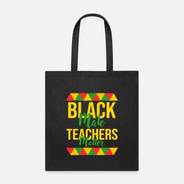 American Black Male Teachers Matter African - Tote Bag