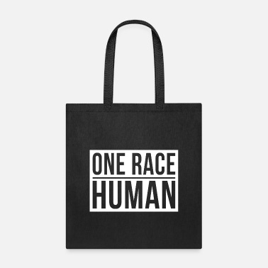 Anti One race the human race - Tote Bag