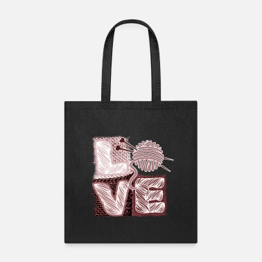 I love knitting crochet yarn sewing - Tote Bag