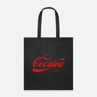 Enjoy enjoy cocaine - Tote Bag