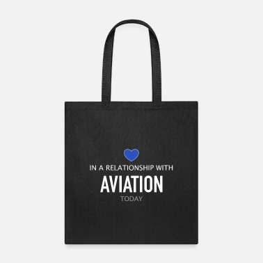 Flight In a relationship with Aviation - Tote Bag