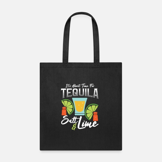 Alcohol Bags & Backpacks - Tequila Salt Lime Funny Gift It's Time Happy Hour - Tote Bag black