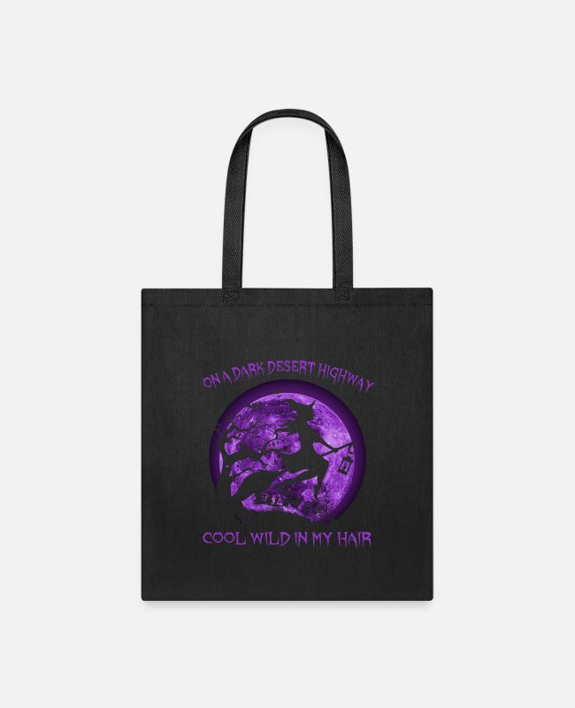 Wind Bags & Backpacks - On A Dark Desert Highway Witch Cool Wind In My Hai - Tote Bag black
