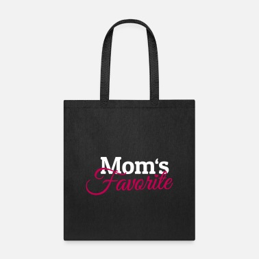 Moms Favorite Moms Favorite - Tote Bag
