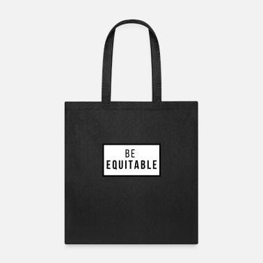 Equitation be equitable - Tote Bag