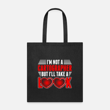Cartographer Im Not A Cartographer - Tote Bag