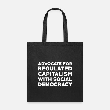 Social Democracy Text: Capitalism with social democracy (white) - Tote Bag