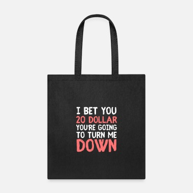 Pick Up Line Flirting funny pick-up line - Tote Bag