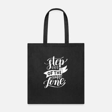 Modern Step Out Of The Comfort Zone - Tote Bag