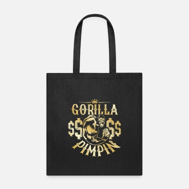 Dollar Gorilla Pimpin Hip Hop Pimps - Tote Bag