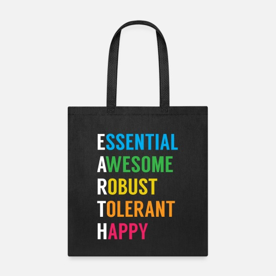 Earthquake Bags & Backpacks - EARTH. Essential. Robust. Tolerant. Happy. - Tote Bag black