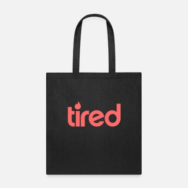 Tire Tired - Tote Bag