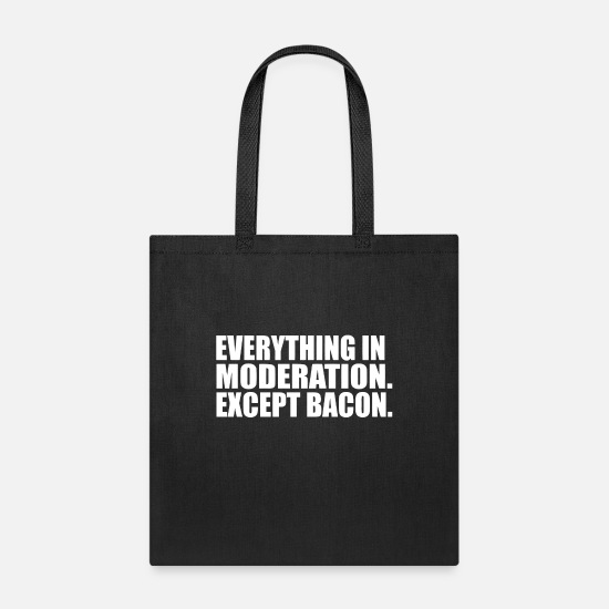 Movie Bags & Backpacks - Everything in Moderation - Tote Bag black