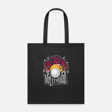 Volleyball Setter Let's Taco Bout Volleyball - Tote Bag