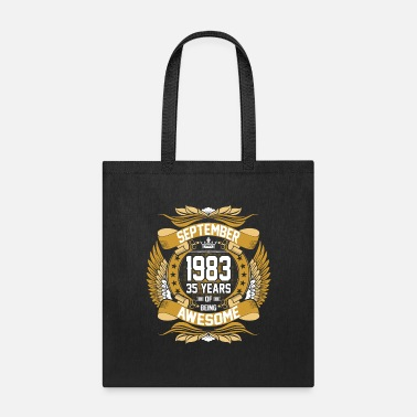 Born In September September 1983 35 Years of Being Awesome - Tote Bag